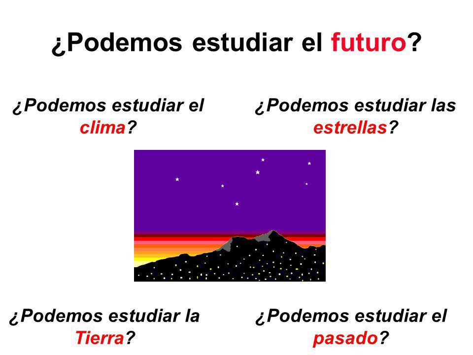 ¿Podemos estudiar el futuro