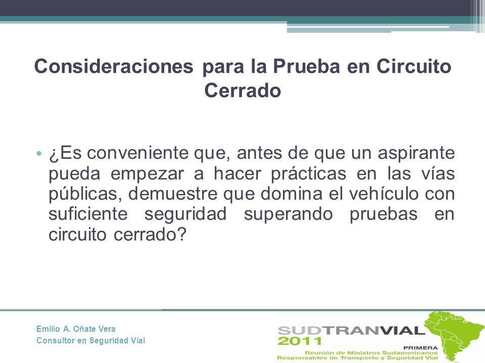 Consideraciones para la Prueba en Circuito Cerrado