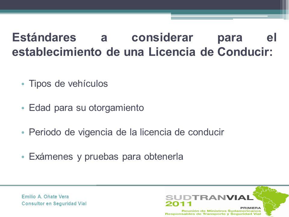 Estándares a considerar para el establecimiento de una Licencia de Conducir: