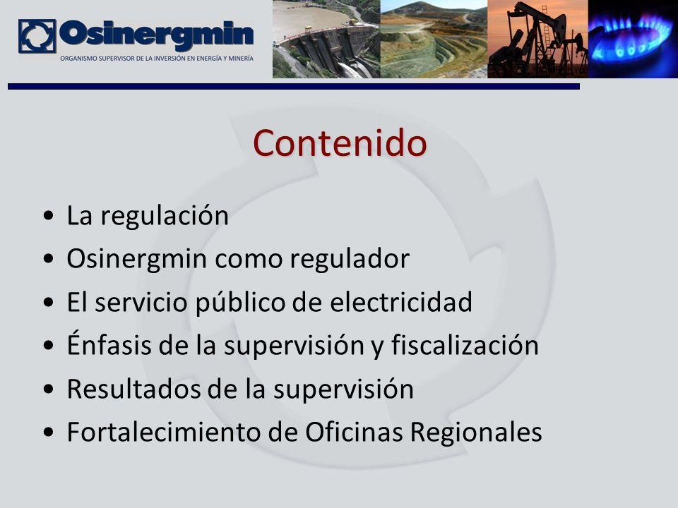 Contenido La regulación Osinergmin como regulador