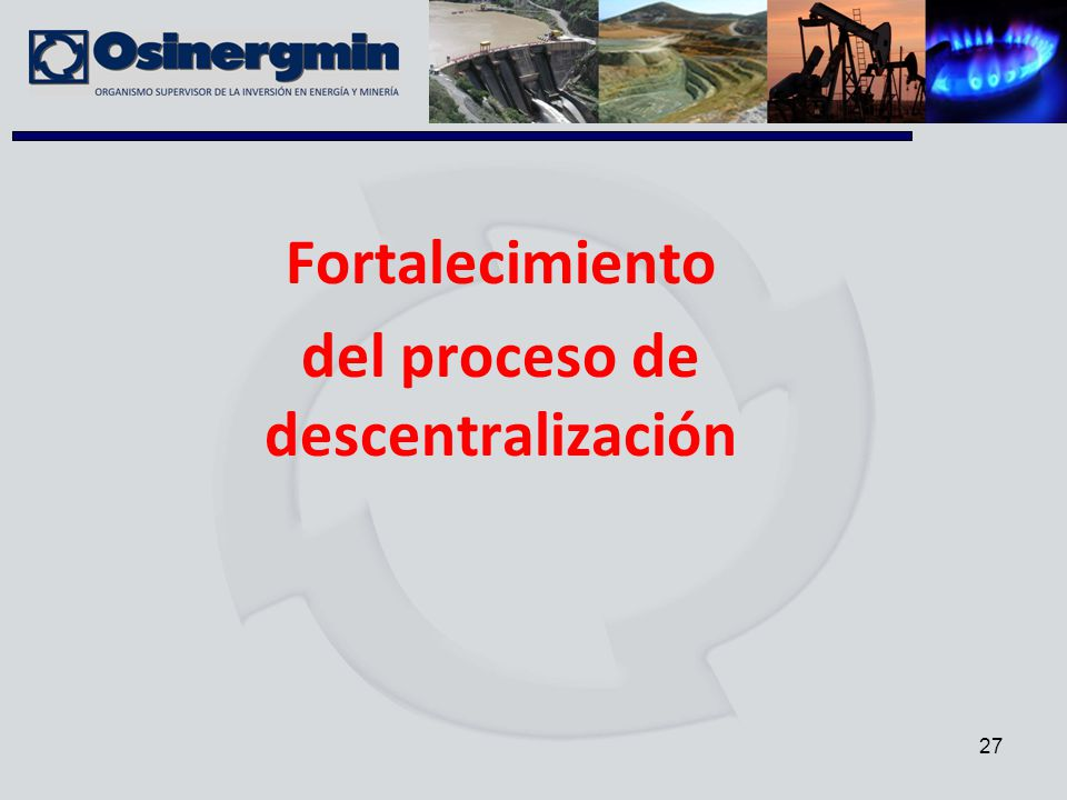 Fortalecimiento del proceso de descentralización