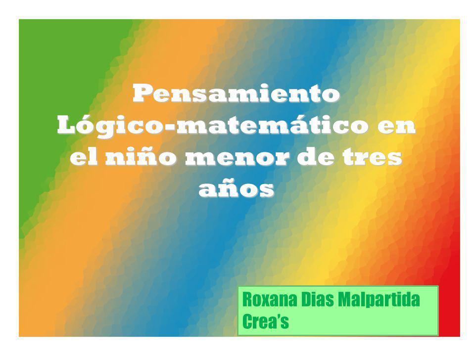 Lógico-matemático en el niño menor de tres años