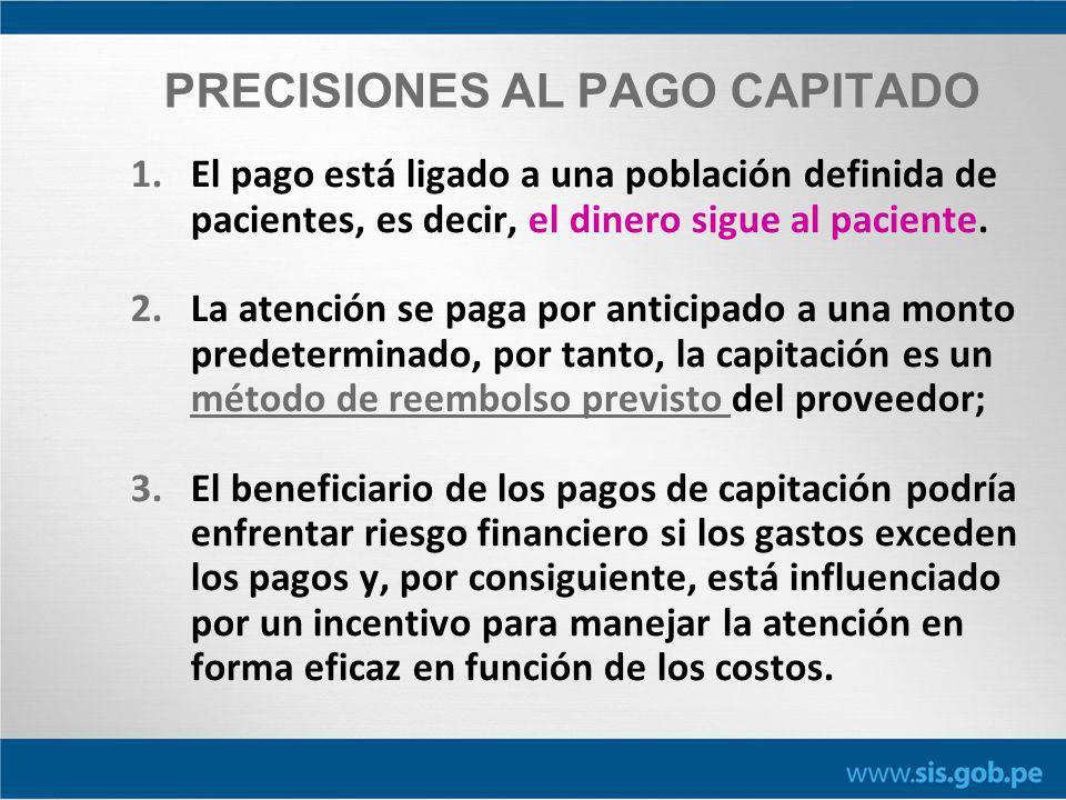PRECISIONES AL PAGO CAPITADO