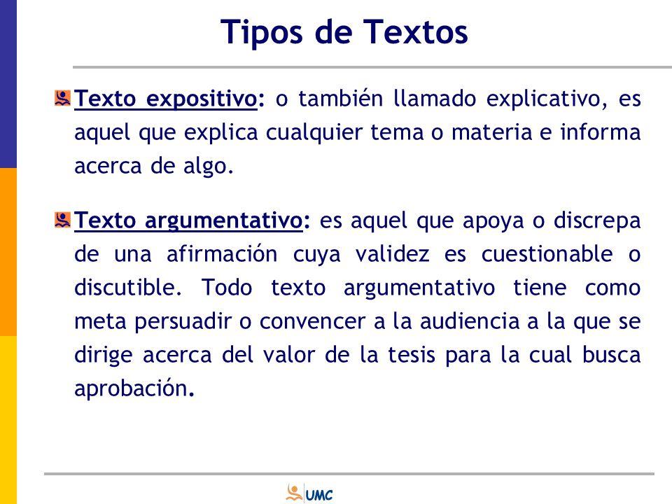 Tipos de Textos Texto expositivo: o también llamado explicativo, es aquel que explica cualquier tema o materia e informa acerca de algo.