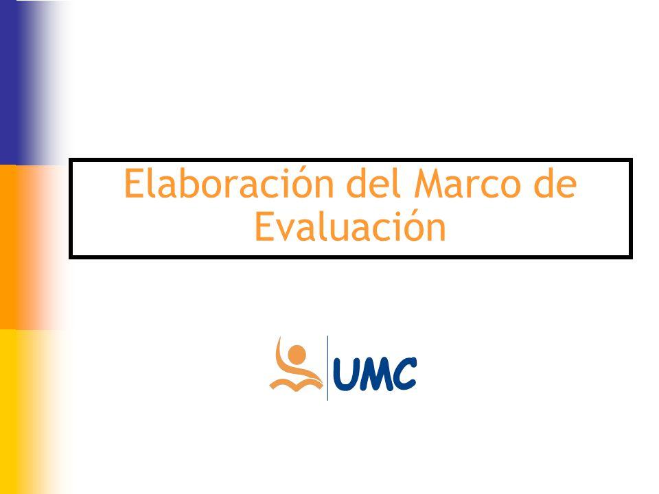 Elaboración del Marco de Evaluación