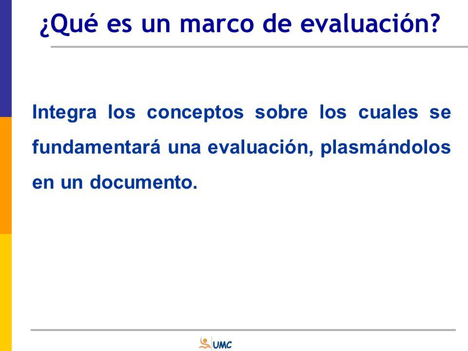 ¿Qué es un marco de evaluación