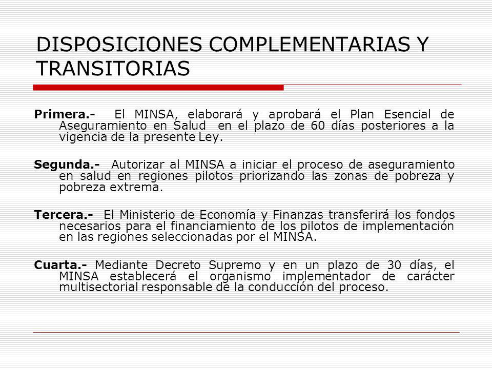 DISPOSICIONES COMPLEMENTARIAS Y TRANSITORIAS