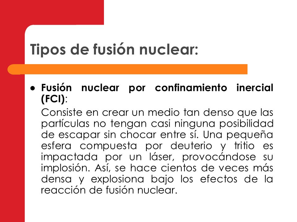 Tipos de fusión nuclear:
