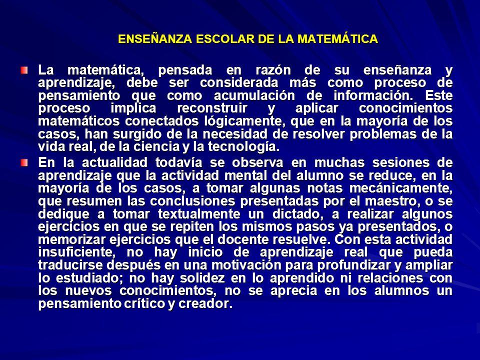 ENSEÑANZA ESCOLAR DE LA MATEMÁTICA