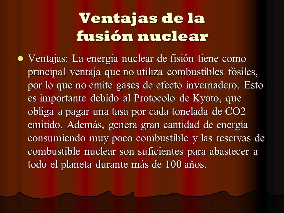 Ventajas de la fusión nuclear