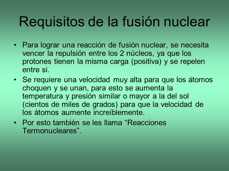 Requisitos de la fusión nuclear