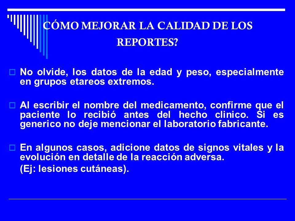 CÓMO MEJORAR LA CALIDAD DE LOS REPORTES