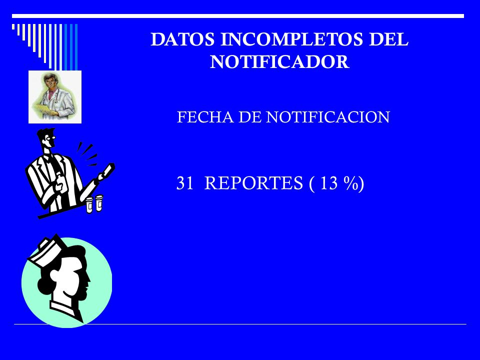 DATOS INCOMPLETOS DEL NOTIFICADOR