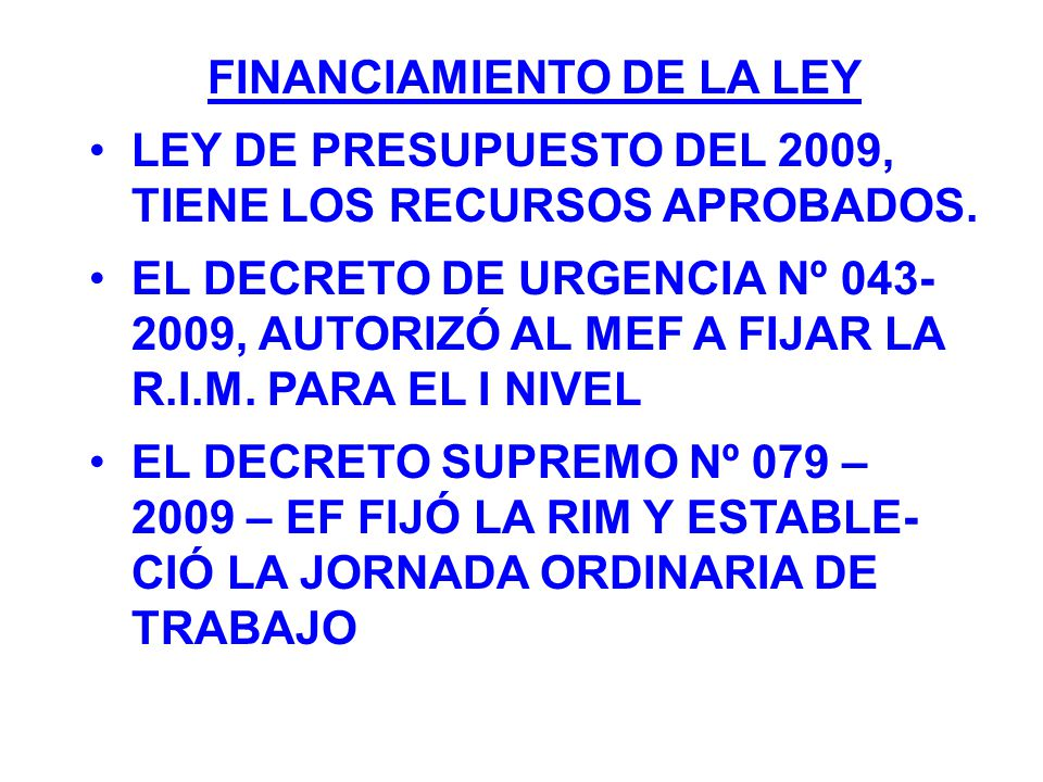 FINANCIAMIENTO DE LA LEY