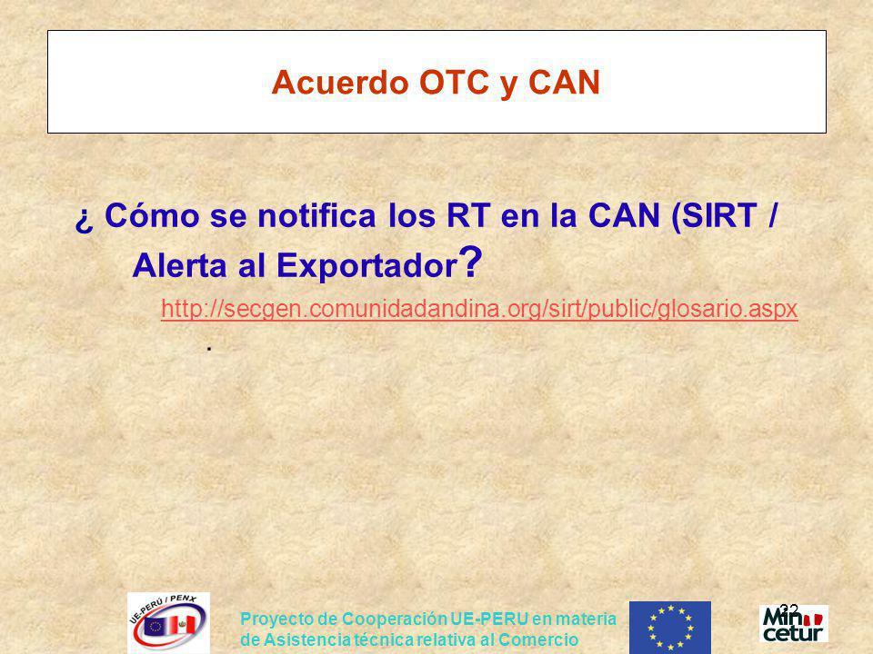 ¿ Cómo se notifica los RT en la CAN (SIRT / Alerta al Exportador
