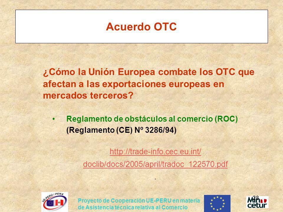 Acuerdo OTC ¿Cómo la Unión Europea combate los OTC que afectan a las exportaciones europeas en mercados terceros