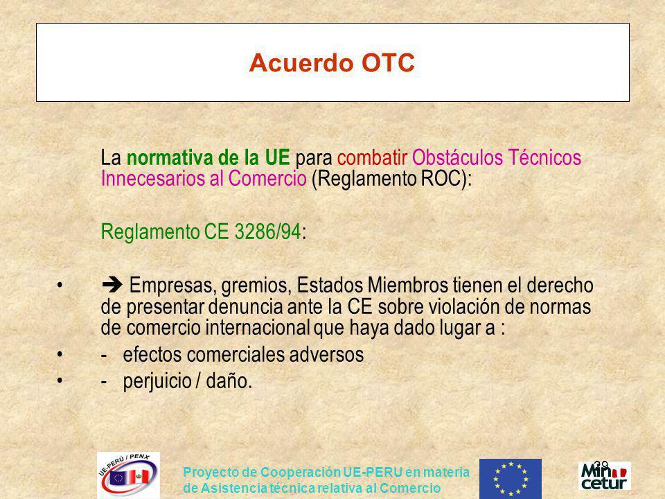 Acuerdo OTC Reglamento CE 3286/94: