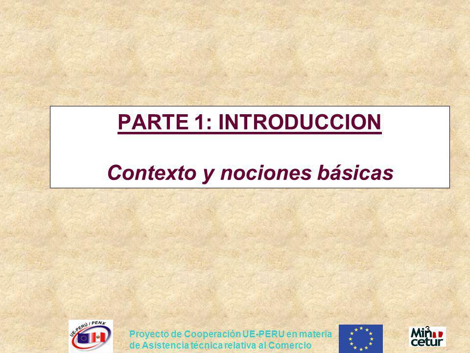 PARTE 1: INTRODUCCION Contexto y nociones básicas