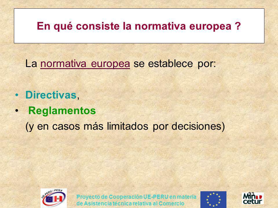 En qué consiste la normativa europea