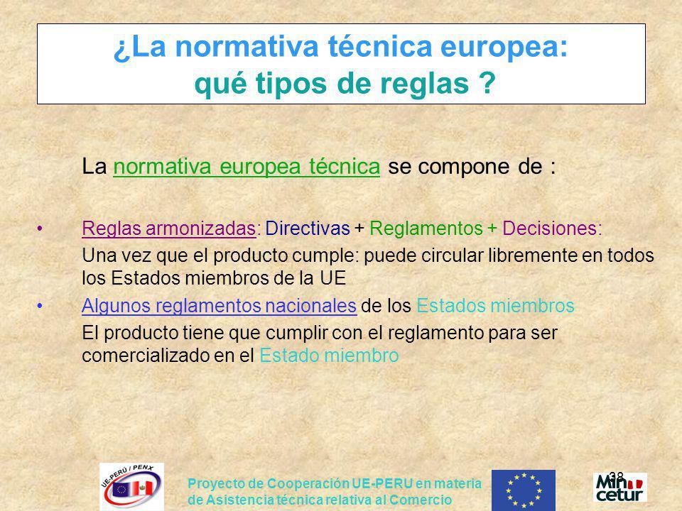 ¿La normativa técnica europea: qué tipos de reglas