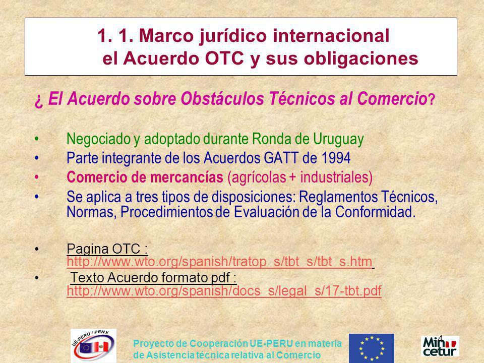 1. 1. Marco jurídico internacional el Acuerdo OTC y sus obligaciones