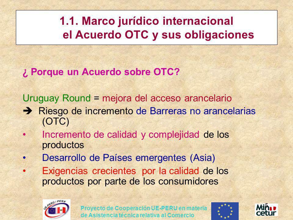 1.1. Marco jurídico internacional el Acuerdo OTC y sus obligaciones