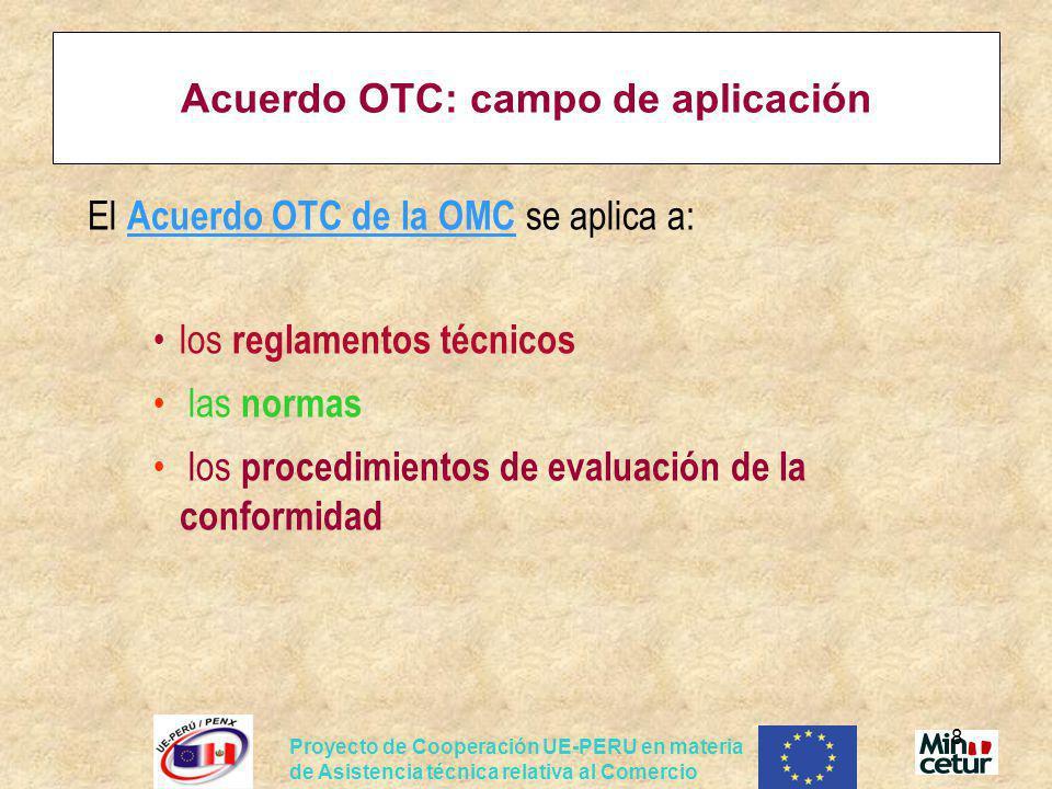 Acuerdo OTC: campo de aplicación