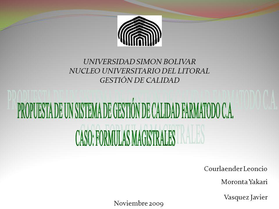 PROPUESTA DE UN SISTEMA DE GESTIÓN DE CALIDAD FARMATODO C.A.