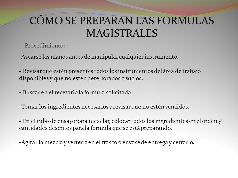 CÓMO SE PREPARAN LAS FORMULAS MAGISTRALES