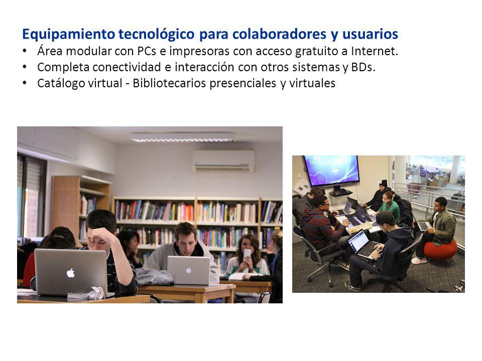Equipamiento tecnológico para colaboradores y usuarios