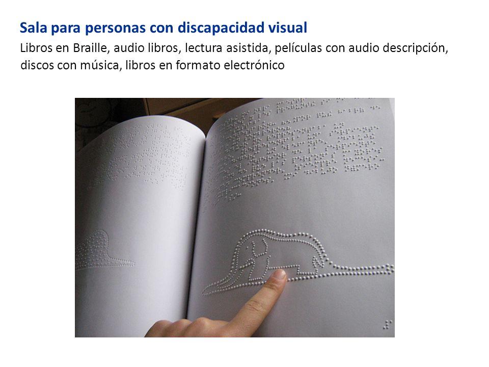 Sala para personas con discapacidad visual