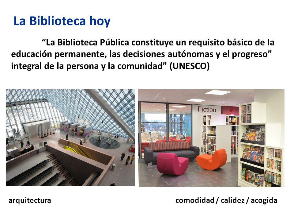 La Biblioteca Pública constituye un requisito básico de la educación permanente, las decisiones autónomas y el progreso integral de la persona y la comunidad (UNESCO)