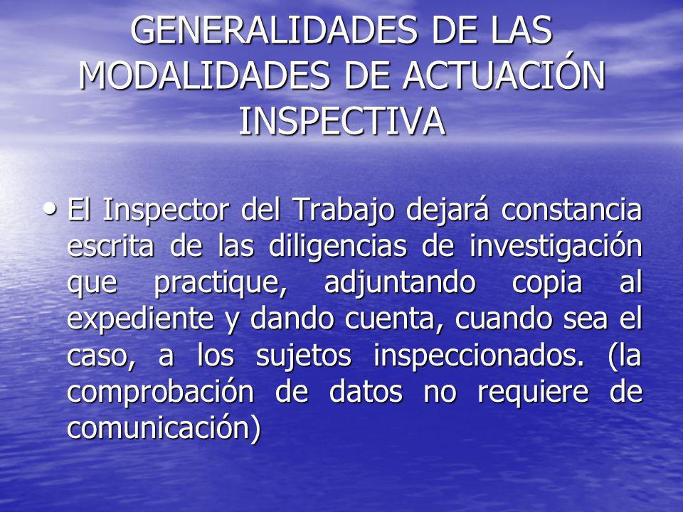 GENERALIDADES DE LAS MODALIDADES DE ACTUACIÓN INSPECTIVA