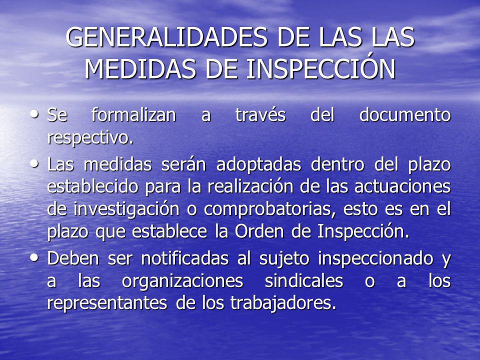 GENERALIDADES DE LAS LAS MEDIDAS DE INSPECCIÓN