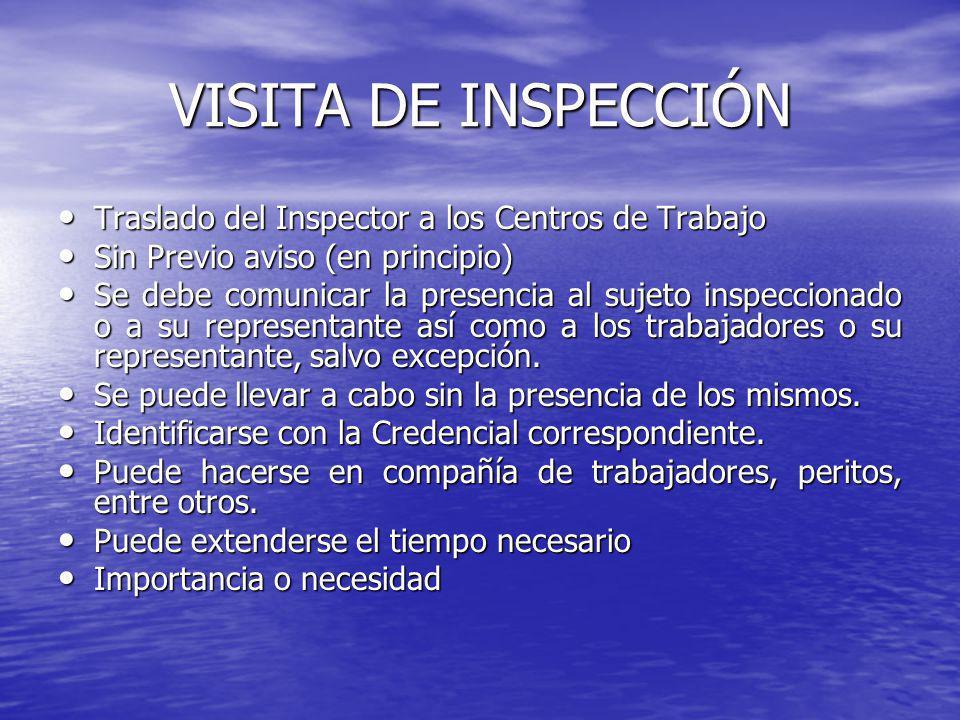 VISITA DE INSPECCIÓN Traslado del Inspector a los Centros de Trabajo