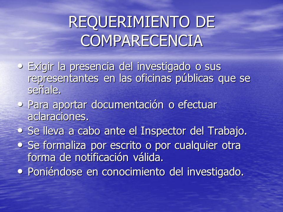 REQUERIMIENTO DE COMPARECENCIA