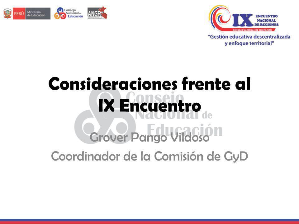 Consideraciones frente al IX Encuentro