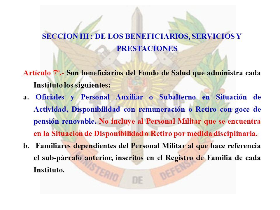 SECCION III : DE LOS BENEFICIARIOS, SERVICIOS Y PRESTACIONES