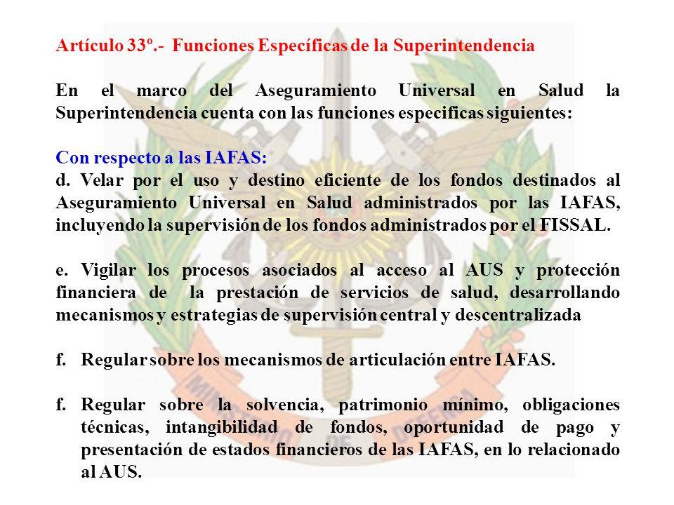 Artículo 33º.- Funciones Específicas de la Superintendencia