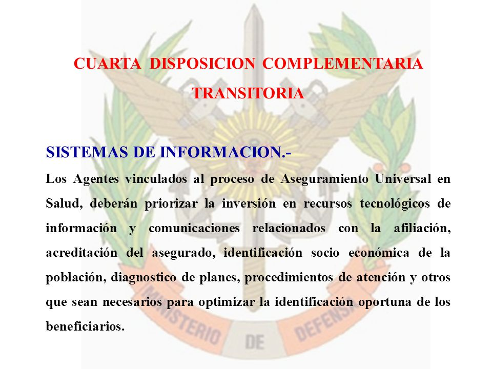CUARTA DISPOSICION COMPLEMENTARIA TRANSITORIA
