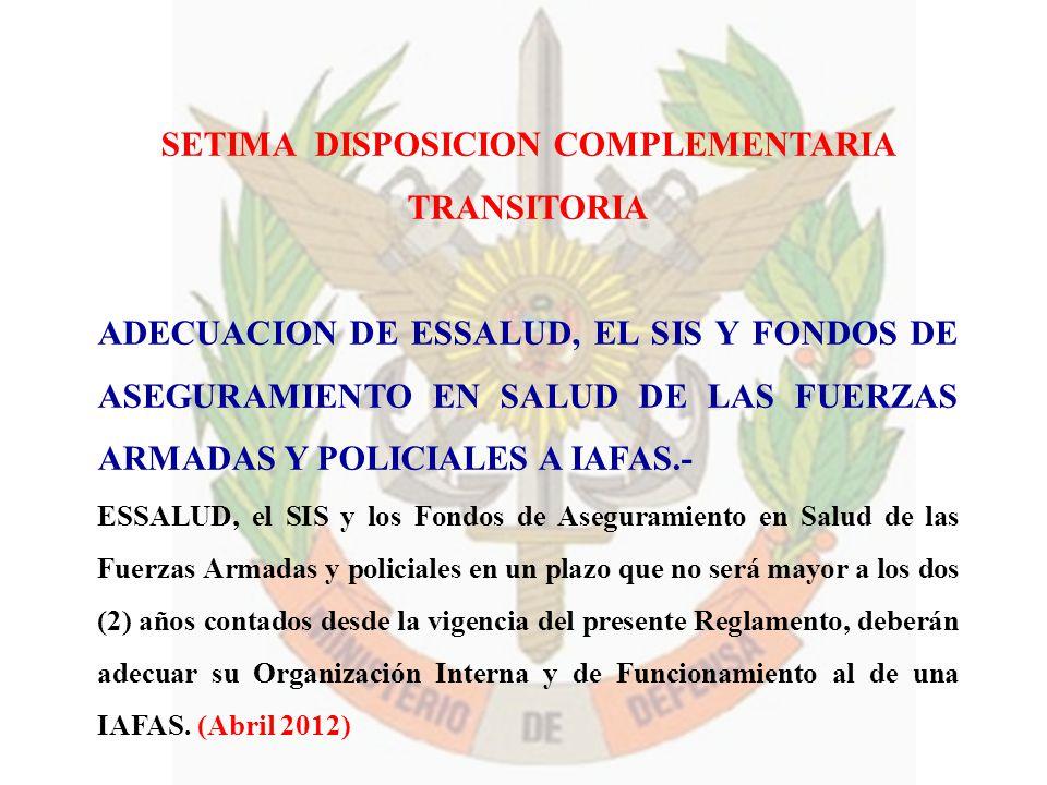 SETIMA DISPOSICION COMPLEMENTARIA TRANSITORIA