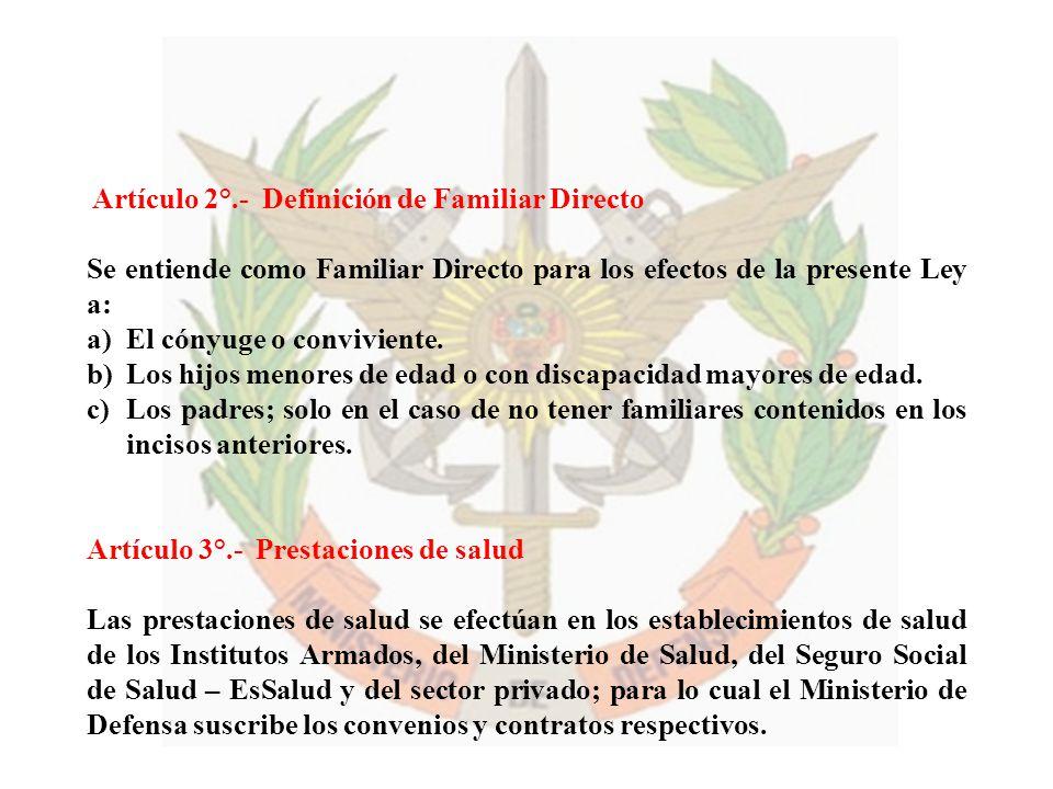 Artículo 2°.- Definición de Familiar Directo