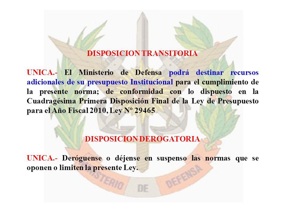 DISPOSICION TRANSITORIA DISPOSICION DEROGATORIA