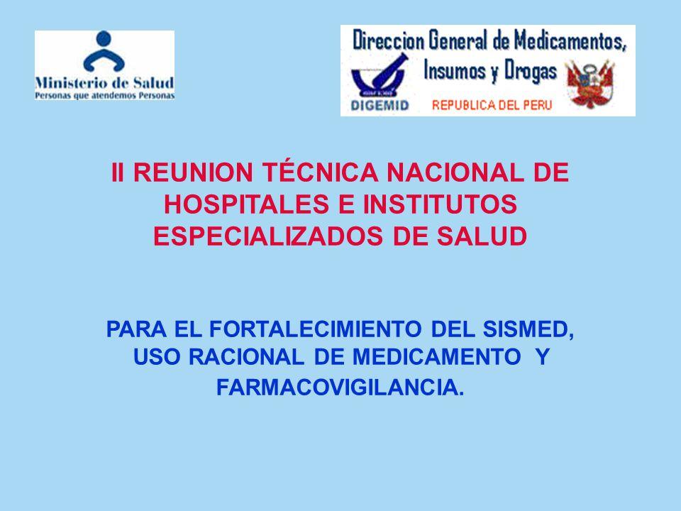 II REUNION TÉCNICA NACIONAL DE HOSPITALES E INSTITUTOS ESPECIALIZADOS DE SALUD