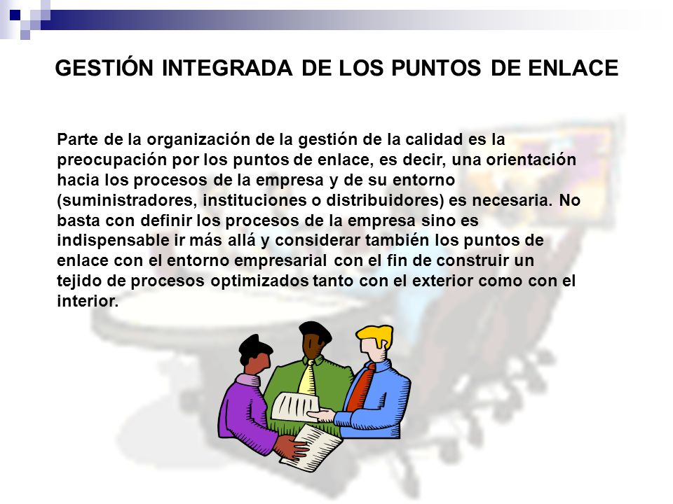GESTIÓN INTEGRADA DE LOS PUNTOS DE ENLACE