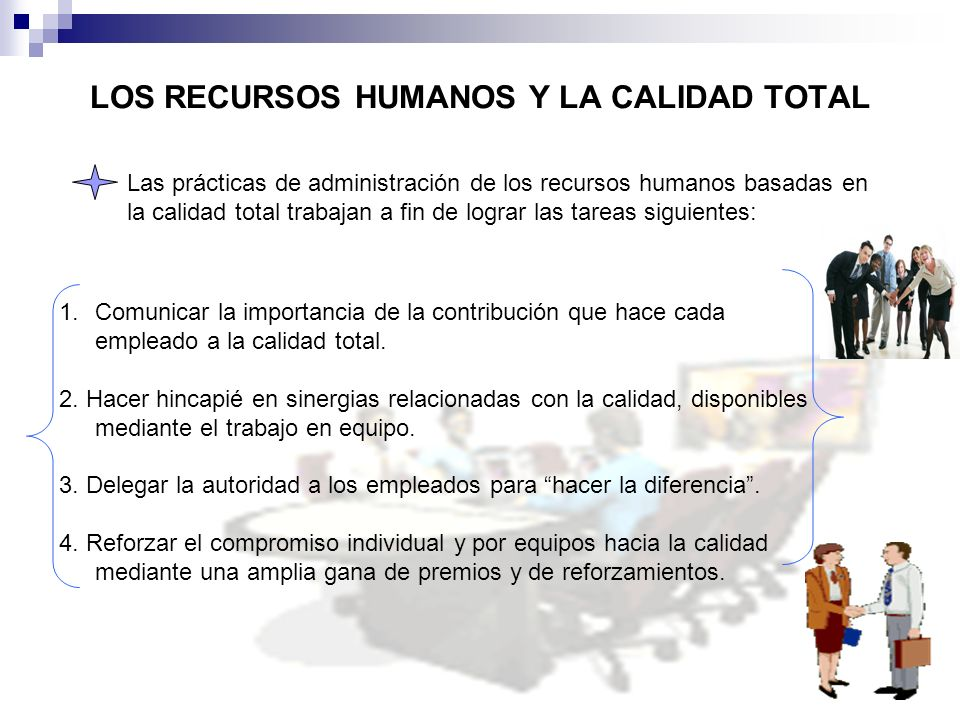LOS RECURSOS HUMANOS Y LA CALIDAD TOTAL