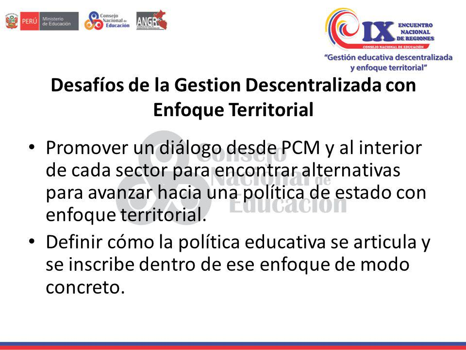 Desafíos de la Gestion Descentralizada con Enfoque Territorial