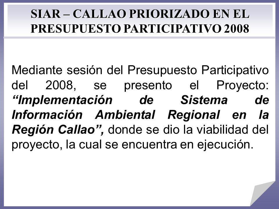 SIAR – CALLAO PRIORIZADO EN EL PRESUPUESTO PARTICIPATIVO 2008