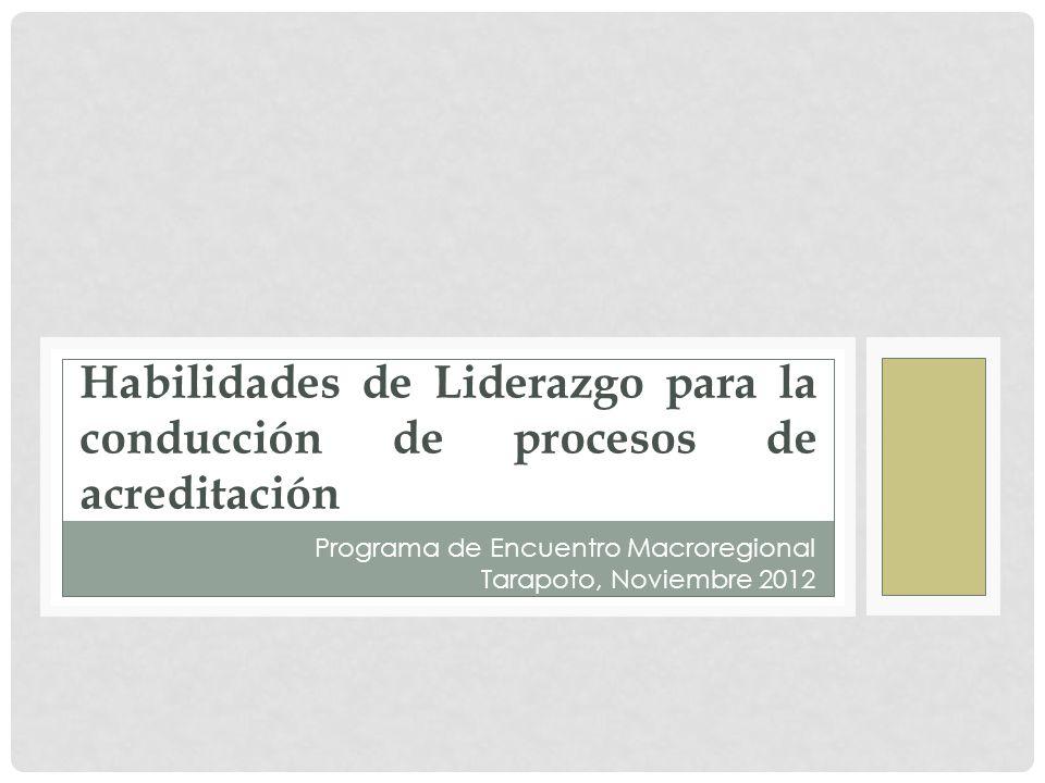 Habilidades de Liderazgo para la conducción de procesos de acreditación