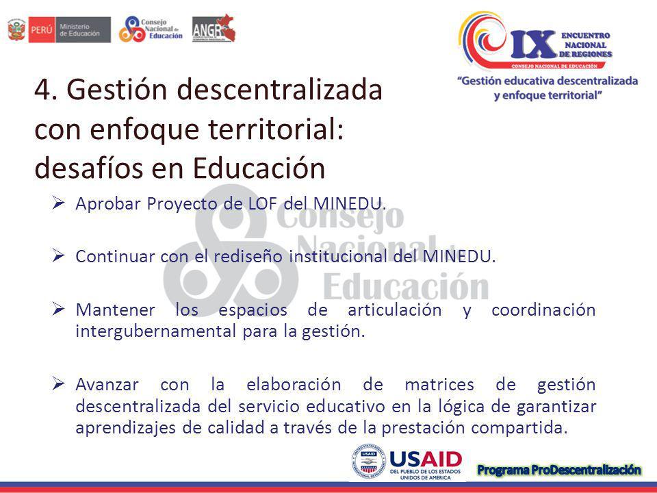 4. Gestión descentralizada con enfoque territorial: desafíos en Educación